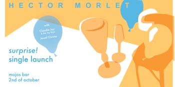 HECTOR MORLET - 'SURPRISE' LAUNCH