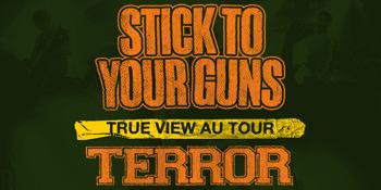 Stick To Your Guns (USA) 'True View' Aus Tour