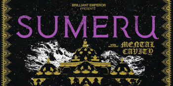 SUMERU & MENTAL CAVITY 'EMBRACE THE COLD' TOUR 2019
