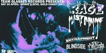 RAGE & HISTAMINE w/ Entrapment, Cold Blood & Blindside