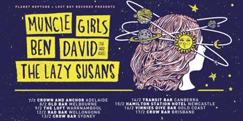 Muncie Girls (UK), Ben David (The Hard Aches) & The Lazy Susans AUSTRALIAN TOUR
