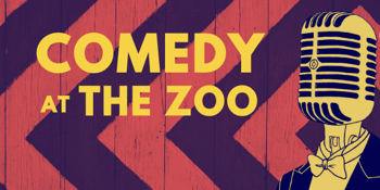 COMEDY at The Zoo