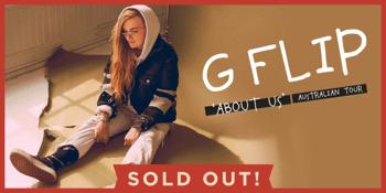 G Flip 'About Us' Australian Tour