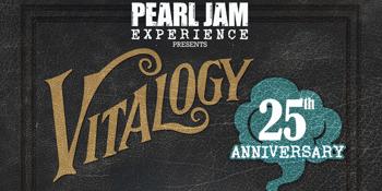 Pearl Jam Experience - Vitalogy 25th Anniversary