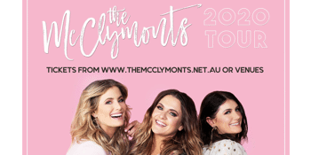 CANCELLED - The McClymonts - '2020 Tour'