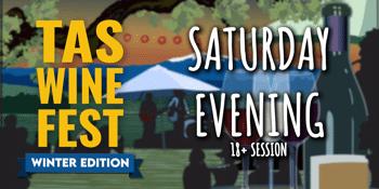 Tasmanian Wine Festival - Winter Edition - Saturday Evening Session