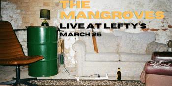 THE MANGROVES - 'What's Better Than Brisbane?' Album Launch