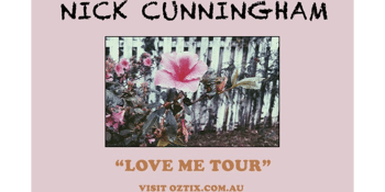 Nick Cunningham - Love Me Tour