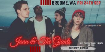 Joan & The Giants 'Just for You' launch @ The Roey, Broome