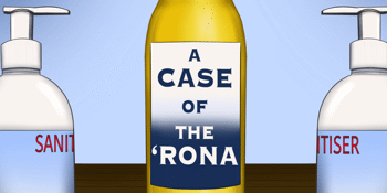 A Case Of The 'Rona
