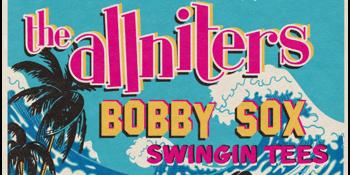 the allniters + Bobby Sox