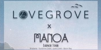 LOVEGROVE x Manoa Launch Tour - Sunshine Coast