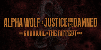 Alpha Wolf & Justice For The Damned