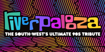 RIVERPALOOZA | The South West's Ultimate 90s Tribute
