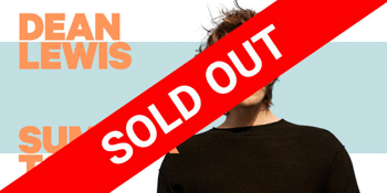 Dean Lewis - SOLD OUT