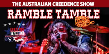 Ramble Tamble - The Australian Creedence Show