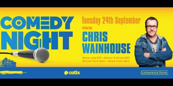 Comedy Night featuring Chris Wainhouse
