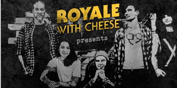Royale with Cheese: 90s Unplugged - LATE SHOW