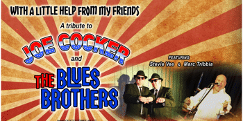 A Little Help from My Friends: A Tribute to Joe Cocker & The Blues Brothers
