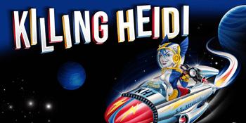 Killing Heidi