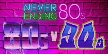 NEVER ENDING 80'S - 80's vs 90's - BATTLE OF THE DECADES