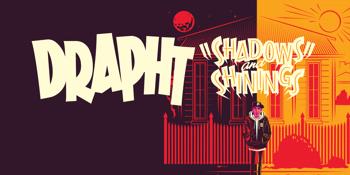 DRAPHT 'SHADOWS AND SHININGS' ALBUM TOUR
