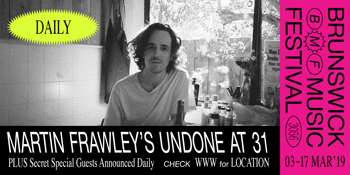 Martin Frawley's Undone at 31