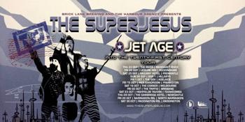 THE SUPERJESUS | JET AGE - 20TH ANNIVERSARY