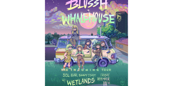 Blussh - 'The Incoming Tour'