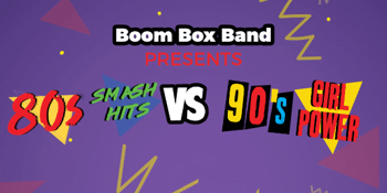 Boom Box Band presents 80s V 90s Retro Party