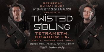 Twisted Sibling + Special International Guest.