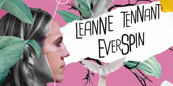 Leanne Tennant Everspin Single Launch