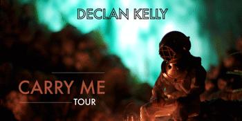 Declan Kelly - Carry Me Tour - Brisbane