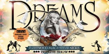 DREAMS | Fleetwood Mac & Stevie Nicks Show