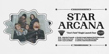Star Arcana 'Don't Fade' Single Launch Tour - Perth