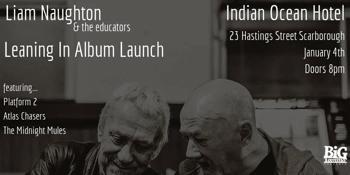 Liam Naughton and the Educators 'Leaning In' Album Launch