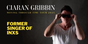 Ciaran Gribbin  'Moving Through Time Tour'