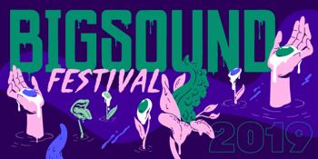 BIGSOUND Festival 2019