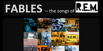 Fables – The Songs of R.E.M