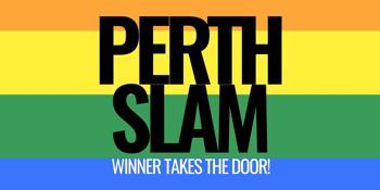 PERTH SLAM - WINNER TAKES THE DOOR