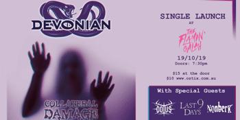 DEVONIAN (Single Launch) plus guests Odius / Last 9 Days / Nonberk