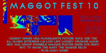 Maggot Fest 10