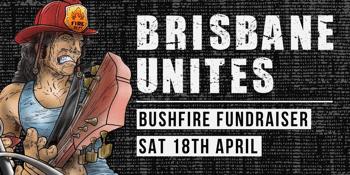 POSTPONED - Brisbane Unites! A bushfire fundraiser