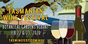 Tasmanian Wine Festival 2020 - Sunday Session: 12pm-5pm