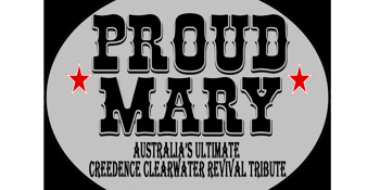 Proud Mary (Australia's Ultimate Creedence Clearwater Revival Tribute)