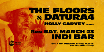The Floors and Datura4