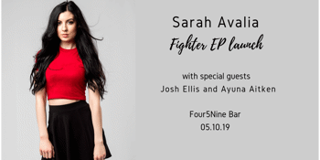"Sarah Avalia ""Fighter"" EP Launch"