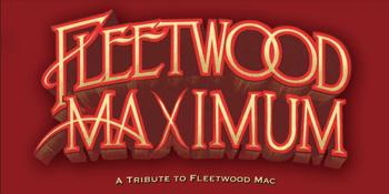 FLEETWOOD MAXIMUM