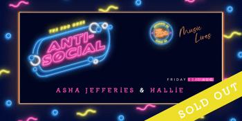 Anti-Social - Asha Jefferies + Hallie
