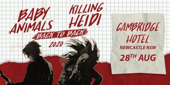 CANCELLED - BABY ANIMALS + KILLING HEIDI